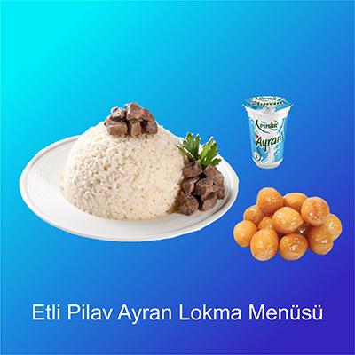 Etli-Pilav-Ayran-Lokma-Menüsü